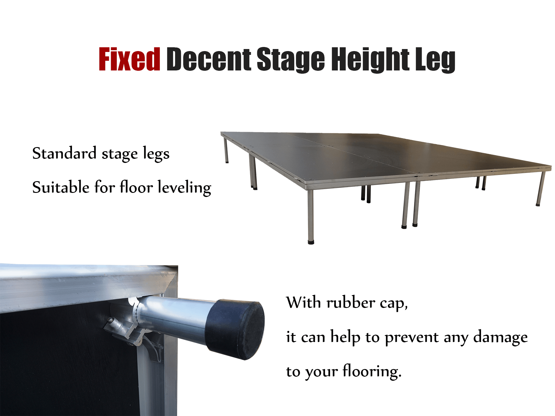 fixed decent stage leg